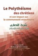 Le Polythéisme des chrétiens, son impact sur la communauté musulmane