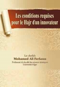 Les conditions requises pour le Hajr d'un innovateur